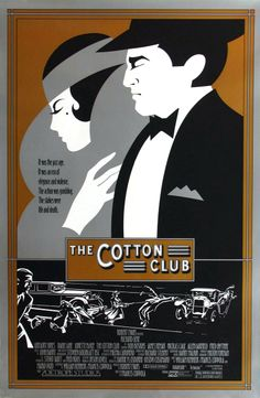 The Cotton Club (1984) - poster design by B.D. Fox Independent