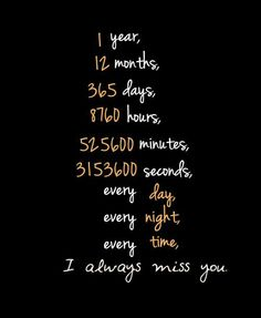 I ALWAYS MISS YOU