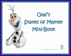 Olaf States of Matter Mini-Book to go with our Frozen Theme Preschool