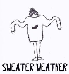 sweater weather Style Quotes, Illustration Art, Illustrations, Fall Winter, Autumn, Instagram Handle, Whimsical Art, Fashion Quotes, Sweater Weather