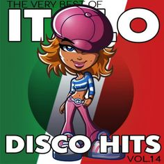 Italo Disco Hits Vol.14 (2017) MP3