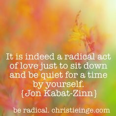 self love quotes \ jon kabat-zinn quotes \ love yourself