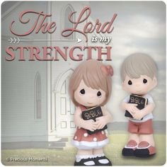 """❤️️️Precious Moments ~ Nehemiah 8:10 ~ """"The joy of the LORD is my strength""""."""