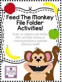 Speech Time Fun: Feed The Monkey! (Great for students with Autism, ABA, and those working on following directions & expanded utterance length!) Pinned by SOS Inc. Resources. Follow all our boards at pinterest.com/sostherapy/ for therapy resources.