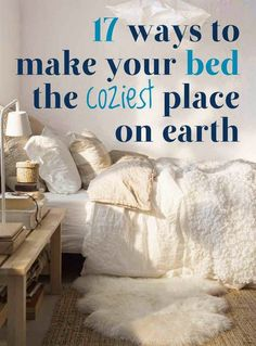 Craft Project Ideas: 17 Ways To Make Your Bed The Coziest Place On Earth