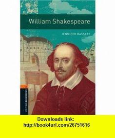 Oxford Bookworms Library William Shakespeare Level 2 700-Word Vocabulary (Oxford Bookworms Library, True Stories; Stage 2) (9780194790765) Jennifer Bassett , ISBN-10: 0194790762  , ISBN-13: 978-0194790765 ,  , tutorials , pdf , ebook , torrent , downloads , rapidshare , filesonic , hotfile , megaupload , fileserve