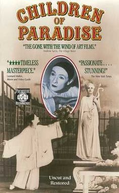 Les Enfants du Paradis. One of the most romantic movies ever made.