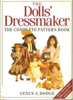 The Dolls' Dressmaker The Complete Pattern Book - https://get.google.com/albumarchive/103888655416793214432/album/AF1QipOHSUX-GrvuqT4_4_h8mGneVwBSSDPax9v_m7cN