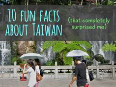 Musical garbage trucks, track suit school uniforms, and more fun facts about Taiwan.