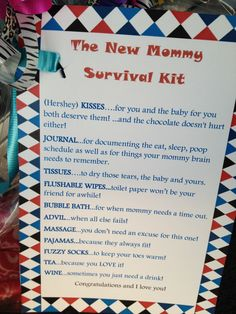 New Mommy Survival Kit! Perfect for a baby shower! Type out the card, put it on cute scrapbooking paper. Get the items together, put it in a basket and wrap it up! Mommy loved it!