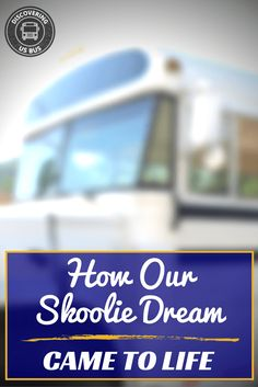Our dream of living and traveling in a converted school bus led to adventures and memories we'd never have imagined!