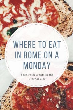 Where to eat in Rome on a Monday (when many restaurants close)