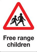 Free Range Children sign - gonna get (or make) one of these to put in front of my new house when it happens.