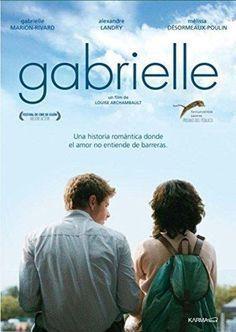 Gabrielle (DVD). El amor de Gabrielle y Martin se ve obstaculizado porque quienes los rodean los consideran distintos a los demás. Retrato de la lucha de una joven por conseguir su libertad sexual y su independencia