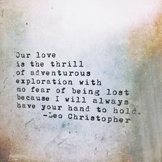 Hand To Hold • Leo Christopher • My book, LeoChristopherPoetry.com                                                                                                                                                                                 More