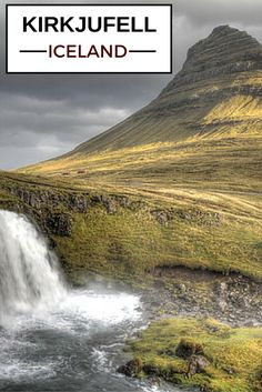 Guide to plan your visit to Kirkjufell , the iconic mountain of Iceland and its waterfalls - many photos in the post