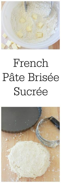 French Pâte Brisée Sucrée is a simple to makes sweet dough for tarts and other desserts! Our Culinary Journey in the country of France continues~ we started it off with a classic crêpes recipe French Pâte Yummy Treats, Delicious Desserts, Dessert Recipes, Sweet Dough, Thing 1, Cupcake Cookies, Cupcakes, Holiday Recipes, Tarts