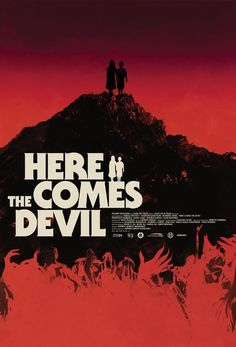 Check out this really cool Mondo-esque poster for the creepy kid thriller HERE COMES THE DEVIL! - Ain't It Cool News: The best in movie, TV,...