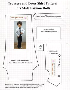 """Image of patterns for a shirt back, jeans pocket, tie top, tie, and dressy trousers or pants to fit male fashion dolls like Mattel's Ken or Spin Master Liv Doll Jake. Shirt may fit GI Joe dolls, as does the tie pattern. Small print says, """"Patterns use 1/4 inch seams. Please enlarge the pattern to fit an 11 x 8.5 inch sheet of American computer paper (216 x 279 mm) before printing. Visit ChellyWood.com to find the tutorial video to match this pattern."""