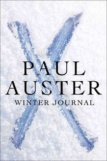 Paul Auster / Winter Journal. Beautiful, original in his approach, another masterpiece, as expected.