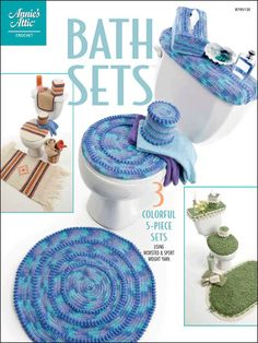 Bath Sets  Technique - Crochet    Here are three colorful 5-piece sets that will add beautiful accents to any bathroom. Set patterns include: tank cover, lid cover, tissue box cover, toilet roll cover and rug. Uses worsted and sport weight yarn.    Skill Level: Intermediate    Download Size: 30 page(s)