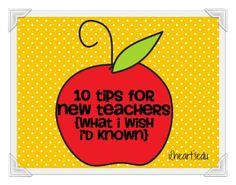 10 New/First Year Teacher Tips