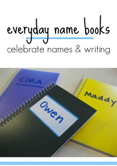 everyday name books --> a SUPER way to get kids writing and learning their names!