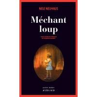 Méchant loup - broché - Nele Neuhaus - Livre ou ebook - Fnac.com