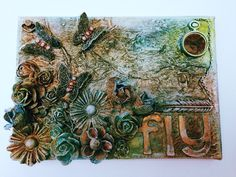 Mixed media canvas : fly loved making this used lots of glimmer mists