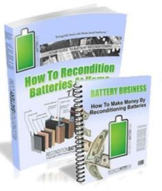 The DIY Recondition Battery Guide by Craig Orell