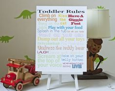 Toddler rules  digital file for sale http://www.etsy.com/listing/70963923/toddler-rules-digital-poster-file $4.65 USD