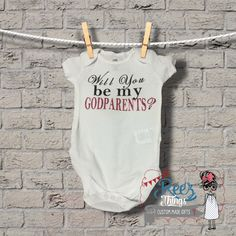 Custom, Will You be my GODPARENTS? baby shower, Romper, bodysuit, Bodysuit,Infant, baby, shirt, godmother, onesie,toddler
