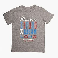 Child's 'Made Strong To Wear Long' T Shirt
