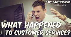 What happened to customer service?