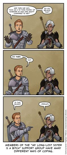 Dragon Age: Long Lost Sisters by *Nightlyre on deviantART// except Alistair is at least funny despite his struggles. Fenris is stuck on perma-emo the entire game. Boring.