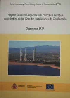 Mejores técnicas disponibles de referencia europea en el ámbito de las grandes instalaciones de combustión : documento BREF / Ministerio de Agricultura, Alimentación y Medio Ambiente (2013)