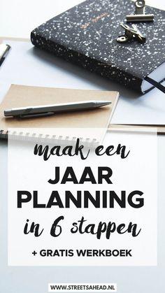Jaarplanning maken in 6 stappen (+ gratis werkboek) - Streets Ahead