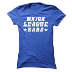 This Shirt Makes A Great Gift For You And Your Family.  Major League Babe .Ugly Sweater, Xmas  Shirts,  Xmas T Shirts,  Job Shirts,  Tees,  Hoodies,  Ugly Sweaters,  Long Sleeve,  Funny Shirts,  Mama,  Boyfriend,  Girl,  Guy,  Lovers,  Papa,  Dad,  Daddy,  Grandma,  Grandpa,  Mi Mi,  Old Man,  Old Woman, Occupation T Shirts, Profession T Shirts, Career T Shirts,