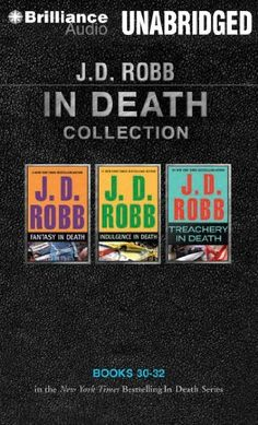 J. D. Robb In Death Collection 7: Fantasy in Death, Indulgence in Death, Treachery in Death (In Death Series) by J. D. Robb et al., http://www.amazon.com/dp/1491518308/ref=cm_sw_r_pi_dp_kvIfub1YTW49R
