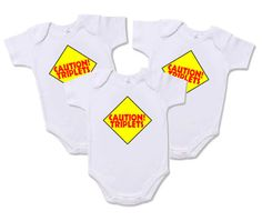 """Triplet Onesies - Set of 3 """"Caution!  Triplets"""" Onesies for Triplets by CountlessMiracles73 on Etsy"""