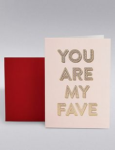 You Are My Fave Valentine's Day Card | M&S