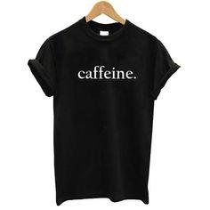 Caffeine tshirt #clothing