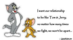 tom and jerry fighting quotes - Google Search