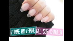 TUTO Forme Ballerine en Gel sur Chablon   Melissa Easy Nails