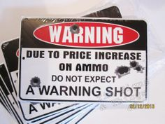 Lot of 12 No Warning Shot METAL SIGN funny hunting trespassing gun ammo decor