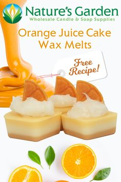 Free Orange Juice Cake Wax Melts Recipe by Natures Garden.