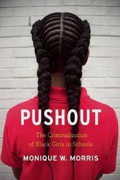 Pushout: The Criminalization of Black Girls in Schools by... https://smile.amazon.com/dp/1620970945/ref=cm_sw_r_pi_dp_x_qQdrybNQ0X59X