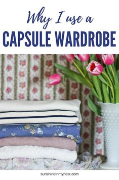Why should I use a Capsule Wardrobe? What is a Capsule Wardrobe? How do I make a capsule wardrobe? This series and printable will give you all the information you need to decide if a capsule wardrobe is best for you, and how to create one.