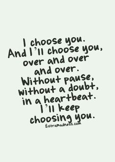 I choose you.