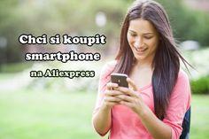 """♥ Chci si koupit smartphone mobil na Aliexpress  ★       Chcete si koupit smartphone na Aliexpress, ale hlavou se Vám honí tyto otázky. Koupit smartphonez Aliexpress nebo nekoupit? Bude mobil z Číny """"kšunt""""? Jak jsou na tom padělky značkových telefonů? Bude vůbec fungovat až dorazí? Článek jsem psala z vlastní zkušenosti a na závěr přikládám i s  #Aliexpress, #Cesky, #Čína, #Clo, #Dph, #Fake, #IPhone, #Mobil, #Nakup, #Nakupovani, #Nakupov"""